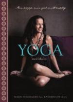 Yoga Med Malin - Min Kropp, Min Själ, Mitt Andetag
