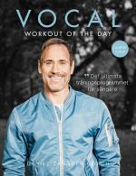 Vocal Workout Of The Day - Det Ultimata Träningsprogrammet För Sångare
