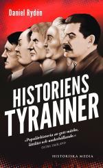 Historiens Tyranner - En Berättelse Om Diktatorer, Despoter Och Auktoritära