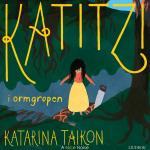 Katitzi I Ormgropen