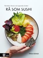 Rå Som Sushi - Nordiska Råvaror Och Japanska Smaker