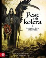 Pest Och Kolera -  Historiens Värsta Farsoter