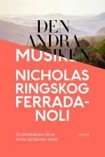 Den Andra Musiken - En Introduktion Till Att Lyssna På Klassisk Musik