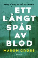 Ett Långt Spår Av Blod