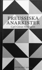 Preussiska Anarkister - Ernst Jünger Och Hans Krets Under Weimarrepublikens