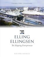 Elling Ellingsen - The Shipping Entrepreneur