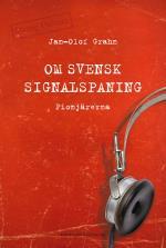 Om Svensk Signalspaning - Pionjärerna