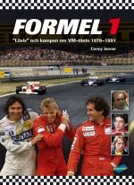 """Formel 1 - """"lövis"""" Och Kampen Om Vm-titeln 1979-1991"""