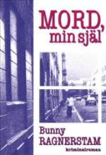Mord, Min Själ - Kriminalroman