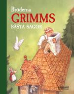 Bröderna Grimms Bästa Sagor