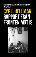 Rapport Från Fronten Mot Is - Dagboksanteckningar Från Kriget I Irak Och Syrien