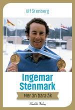 Ingemar Stenmark - Mer Än Bara Åk