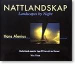 Nattlandskap / Landscapes By Night