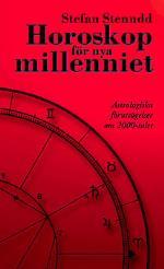 Horoskop För Nya Millenniet - Astrologiska Förutsägelser Om 2000-talet