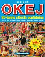 Boken Om Okej - 80-talets Största Poptidning