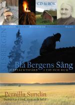Blå Bergens Sång - Upptäcktsfärd I Tid Och Rum