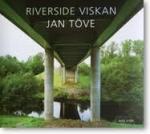 Riverside Viskan - Fotografier 2002-2007 = Plates 2002-2007