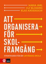 Att Organisera För Skolframgång - Strategier För En Likvärdig Skola