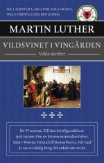 Vildsvinet I Vingården - Valda Skrifter