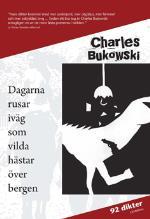 Dagarna Rusar Iväg Som Vilda Hästar Över Bergen
