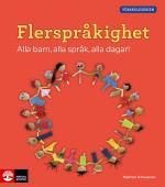 Förskoleserien Flerspråkighet - Alla Barn, Alla Språk, Alla Dagar