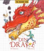 Ta Hand Om Din Drake