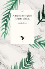 Grupptillhörighet Är Inte Politik
