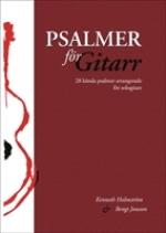 Psalmer För Gitarr - 28 Kända Psalmer Arrangerade För Sologitarr