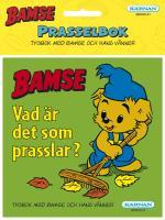Bamse- Vad Är Det Som Prasslar?