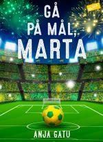 Gå På Mål, Marta!