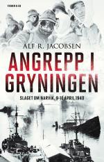 Angrepp I Gryningen - Slaget Om Narvik, 9-10 April 1940