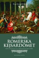 Romerska Kejsardömet - Från Augustus Till Konstantin Den Store