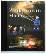 Zinkgruvan Mining 1857-2007