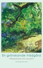 En Grönskande Trädgård - Predikningar Och Själaspis