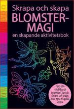 Blomstermagi - En Skapande Aktivitetsbok