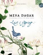 Mina Dagar - Lust & Fägring - Planera, Fyll I & Kom Ihåg