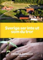 Sverige Ser Inte Ut Som Du Tror