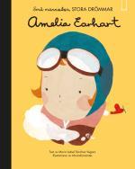 Små Människor, Stora Drömmar. Amelia Earhart