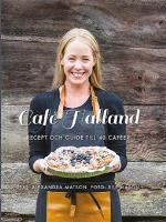 Café Halland - Recept Och Guide Till 40 Caféer