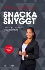 Snacka Snyggt - Den Stora Boken Om Modern Retorik