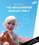 Ge Ditt  Barn 100 Möjligheter Istället För 2 - Om Genusfällor Och Genuskrux I Vardagen