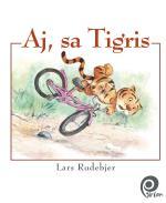 Aj, Sa Tigris