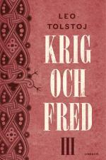 Krig Och Fred. Vol 3, 1812
