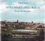 Nyköpings Historia Ii - En Ny Stad Växer Fram