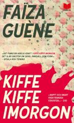Kiffe Kiffe Imorgon