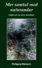 Mer Samtal Med Naturandar - Gamla Och Nya Väsen, Läsarfrågor