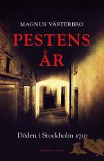 Pestens År - Döden I Stockholm 1710