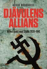 Djävulens Allians - Hitlers Pakt Med Stalin 1939-1941