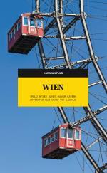 Wien - Freud, Hitler, Konst, Humor, Kaféer, Litteratur, Film, Musik, Vin, Sjukhus