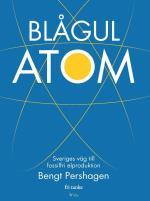 Blågul Atom - Sveriges Väg Till Fossilfri Elproduktion